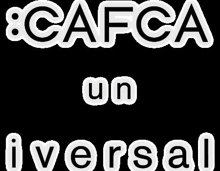 cafca_un_iversal